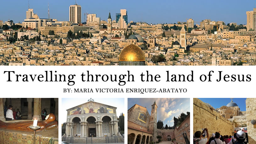 Travelling through the land of Jesus by bobbie abatayo